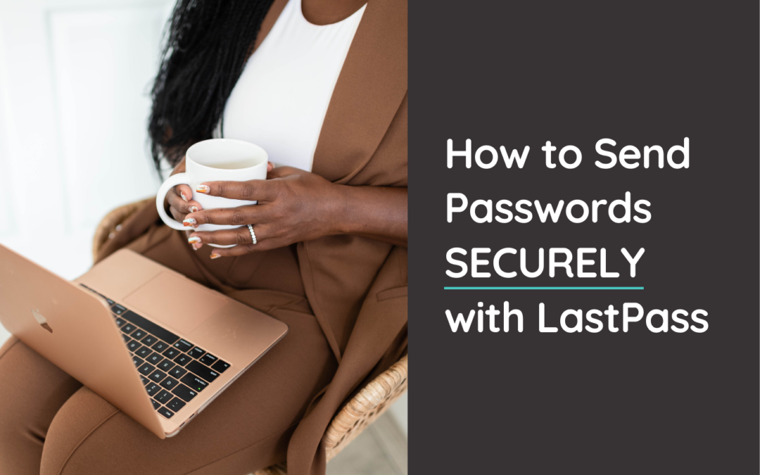 Stop sending passwords & important information for your business via email. Instead, follow this simple tutorial to securely send passwords via LastPass and look like the professional boss lady you are. @hellosammunoz www.samanthamunoz.com