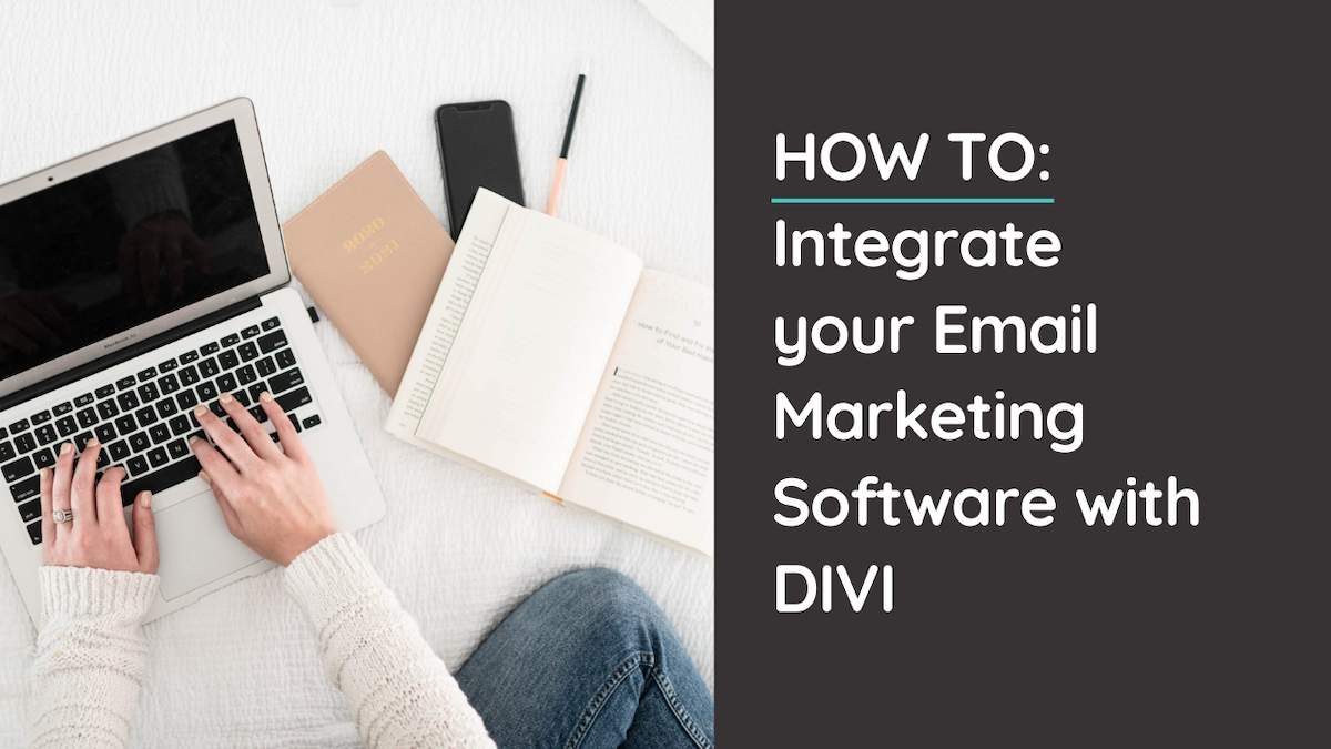 How to Connect Your Email Marketing Software to Divi