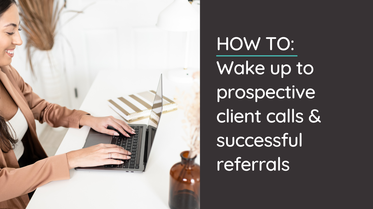How to Wake Up to a Full Calendar of Discovery Calls & Referrals