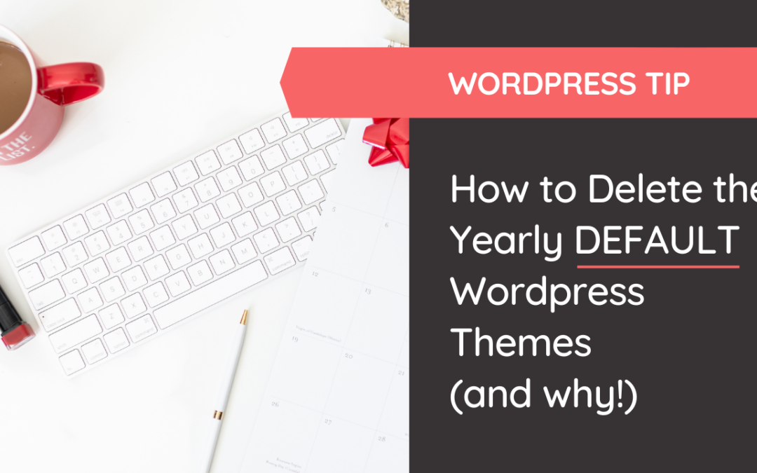 Keep your site's backend clean and optimized by learning how to delete the yearly default wordpress themes. @hellosammunoz www.samanthamunoz.com