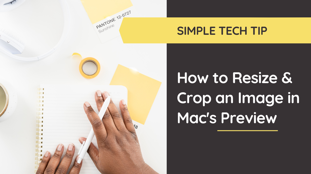 How to Resize & Crop an Image Using Mac's Preview